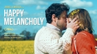 Happy Melancholy Teaser Trailer