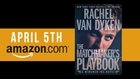 The Matchmaker's Playbook by Rachel Van Dyken