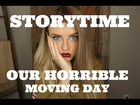 STORYTIME: OUR HORRIBLE MOVING DAY || Alicia Moffet