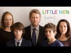 Little Men - Official Trailer