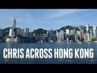 CHRIS ACROSS HONG KONG: Hong Kong A to Z