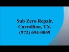 Sub Zero Repair, Carrollton, TX, (972) 694-0059