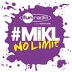 L'intégrale du 18 août 2014 - #Mikl No Limit Fun Radio