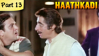Haathkadi - Part 13/13 - Superhit Romantic Action Blockbuster Hindi Movie - Govinda, Shilpa Shetty